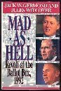 Mad As Hell : Revolt at the Ballot Box, 1992, Germond, Jack W. and Witcover, Jules, 0446516503