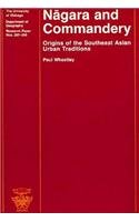 Nagara and Commandery: Origins of the Southeast Asian Urban Traditions (University of Chicago Geography Research ()