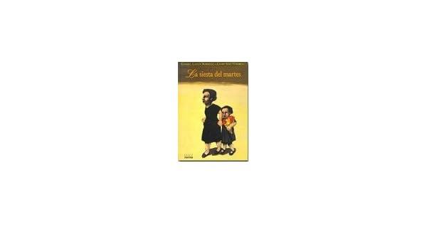 La siesta del martes by Gabriel Garcia Marquez (1999-01-01): Amazon ...