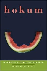 Search : Hokum: An Anthology of African-American Humor by Paul Beatty (Editor)