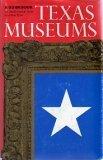 Texas Museums, Paula E. Tyler and Ron Tyler, 0292780621