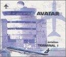 Aviation Terminal 1 by Avatar (2001-08-02)