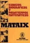 img - for ESBOZOS BIOGR FICOS Y PASATIEMPOS MATEM TICOS book / textbook / text book