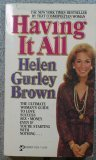 Having It All, Helen Gurley Brown and Kelli M. Gary, 0671476297