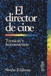 img - for El Director de Cine (Spanish Edition) book / textbook / text book
