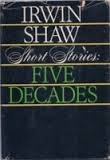 Short Stories of Five Decades, Irwin Shaw, 0440041473