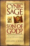 Cynic, Sage, or Son of God?, Greg Boyd, 0801021189