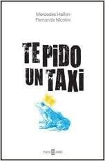 Te pido un taxi (Spanish Edition)