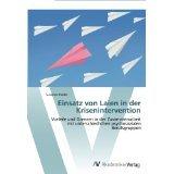 Einsatz von Laien in der Krisenintervention (German Edition) [PAPERBACK] [2011] [By Susanne Riedel]