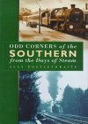img - for Odd Corners of the Southern from the Days of Steam by Alan Postlethwaite (1999-02-18) book / textbook / text book