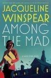 Download Among the Mad (Maisie Dobbs #6)[Maisie Dobbs Series] ebook