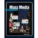 Mass Media in a Changing World 4th (forth) edition