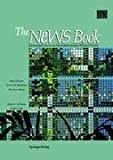 The News Book : An Introduction to the Network/Extensible Window System, Gosling, James and Rosenthal, D. S., 0387969152