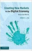 Book Creating New Markets In The Digital Economy - Value And Worth