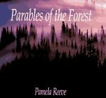 img - for Parables of the Forest by Dr. Pamela Reeve (1989-08-02) book / textbook / text book