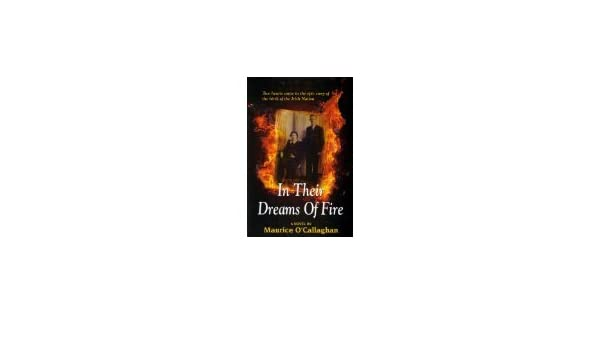 2. Dream of Fire and How We Feel