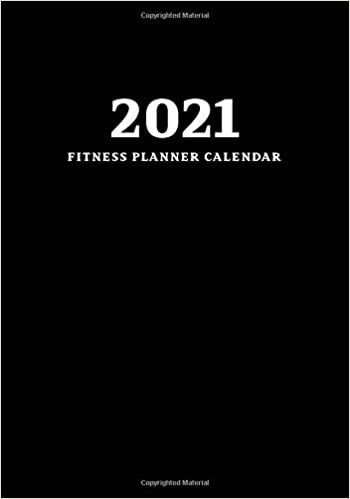 Weight Loss Calendar 2021 Amazon.com: 2021 Fitness Planner Calendar: Workout Log Book