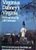 Virginius Dabney's Virginia: Writings About the Old Dominion