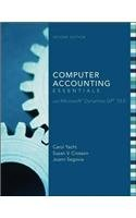 Computer Accounting Essentials with Microsoft Dynamics GP 10.0 [With DVD-ROM][ COMPUTER ACCOUNTING ESSENTIALS WITH MICRO