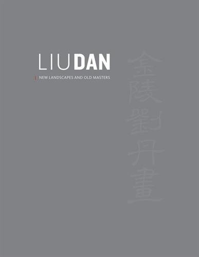 liu-dan-new-landscapes-and-old-masters
