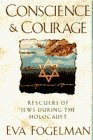 img - for CONSCIENCE AND COURAGE by Eva Fogelman (1994-02-01) book / textbook / text book