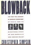 Blowback: America's Recruitment of Nazis and Its Effects on the Cold War (Effects Of The Cold War On America)
