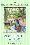 Secret in the Willows, Beverly Lewis, 1556614772