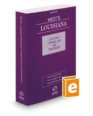 West's Louisiana Statutory Criminal Law and Procedure, 2019 ed.