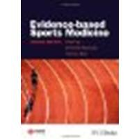 Evidence-Based Sports Medicine by Unknown [BMJ Books,2007] (Hardcover) 2nd edition [Hardcover]