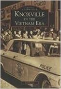 Book Knoxville in the Vietnam Era (Images of America: Tennessee) by Ed Hooper (2008-05-07)