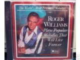 Roger Williams Plays Popular Melodies That Will Live Forever (World's Most Beautiful Music From Reader's Digest)