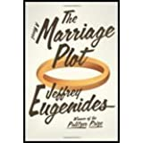 The Marriage Plot A Novel by Eugenides, Jeffrey [Farrar, Straus and Giroux,2011] (Hardcover)