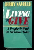 Living to Give, Jerry Savelle, 0892746009