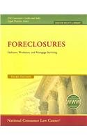 Foreclosures: Defenses, Workouts, and Mortgage Servicing (The Consumer Credit and Sales Legal Practice Series-debtor Rights Library)