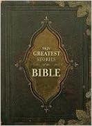 NKJV Greatest Stories of the Bible: Amazon com: Books