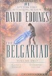 The Belgariad, Vol. 2 (Books 4 & 5): Castle of Wizardry, Enchanters' End Game [Paperback]