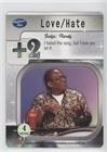 Love/Hate (Judge) (Trading Card) 2004 American Idol - Season 3 Card Game #NoN