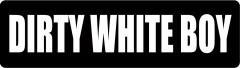 3 - Dirty White Boy Hard Hat/Biker Helmet Sticker Atv Motocross Biker Decals Funny Graphics Vinyl (Best Helmet Stickers)