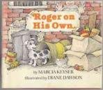 Roger on His Own, Marcia Keyser, 0517544768