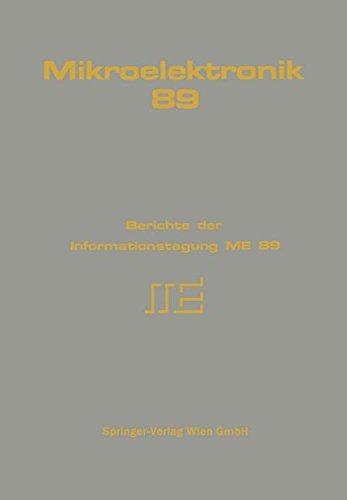 Mikroelektronik 89: Berichte der Informationstagung ME 89 (German Edition)