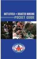 Battlefield and Disaster Nursing Pocket Guide