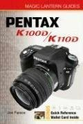 Magic Lantern Guides: Pentax K100D / K110D (Pentax Digital K100d)