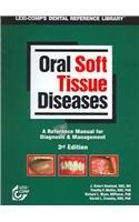 Oral Soft Tissue Diseases, 3E