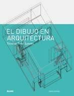 Descargar Libro Dibujo En Arquitectura: Técnicas. Tipos. Lugares David Dernie