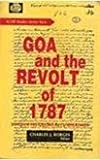 Goa and the Revolt of 1787, Da Cunha Rivara, J. H., 8170226465