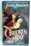img - for Children Of The Mist by Aleen Malcolm (1986-11-01) book / textbook / text book