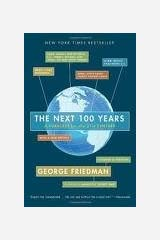The Next 100 Years 1st (first) edition Text Only Paperback