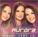 Bigger Than Us by Aurora