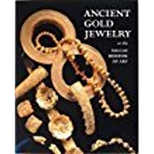 Ancient Gold Jewelry at the Dallas Museum of Art