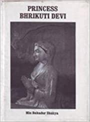 The Life and Contribution of the Nepalese Princess Bhrikuti Devi to Tibetan History from Tibetan Sources